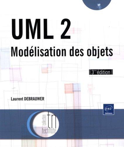 9782746078260: UML 2 - Modélisation des objets (3ème édition)