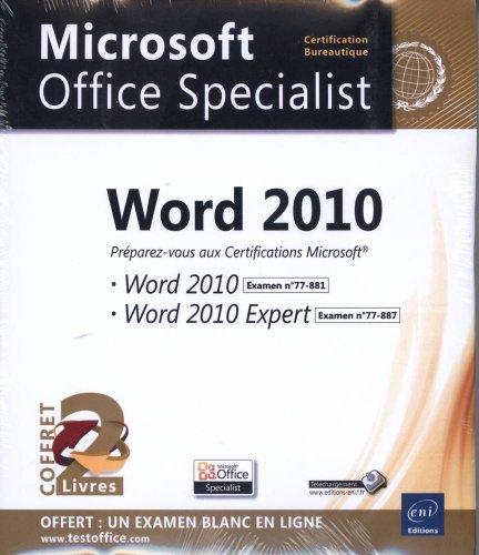 9782746078338: Word 2010 - Coffret de 2 livres - Préparez-vous aux Certifications Microsoft® Word 2010 (77-881) et Word 2010 Expert (77-887)