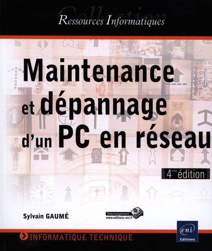 Maintenance et dépannage d'un PC en réseau: Sylvain GAUMÉ