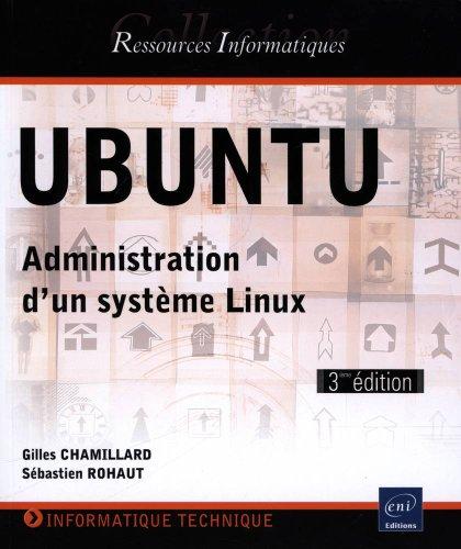 9782746078628: UBUNTU - Administration d'un système Linux (3ème édition)