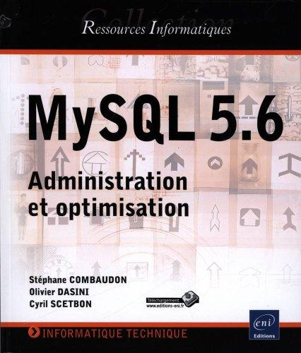 9782746078642: MySQL 5.6 - Administration et optimisation