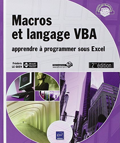 9782746079366: Macros et langage VBA : Apprendre à programmer sous Excel (Objectif Solutions)