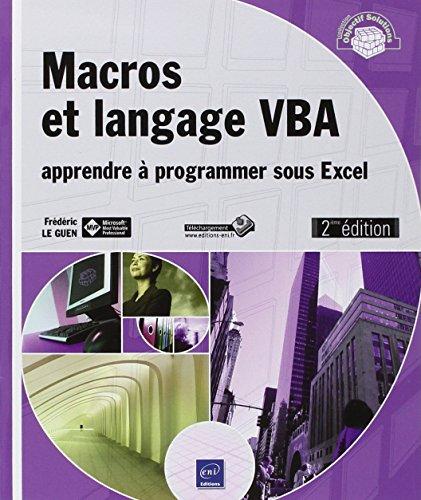 9782746079366: Macros et langage VBA - Apprendre à programmer sous Excel (2ième édition)
