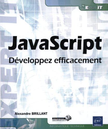 9782746080478: JavaScript - Développez efficacement