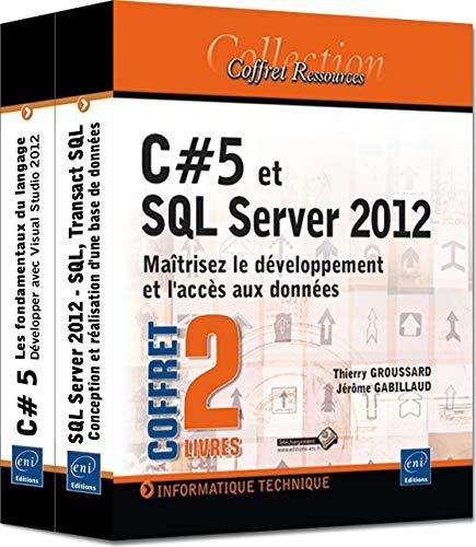 9782746080508: C#5 et SQL Server 2012 - Coffret de 2 livres : Ma�trisez le d�veloppement et l'acc�s aux donn�es