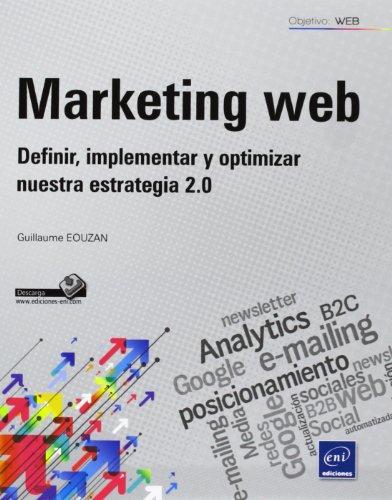 9782746081284: Marketing Web. Definir, Implementar Y Optimizar Nuestra Estrategia 2.0