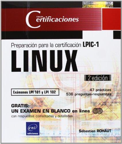 9782746081703: PACK LINUX CERTIFICACIONES LPIC-1 Y LPIC-2 (EXAMENES LPI 101