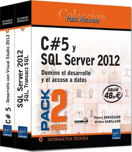 9782746082212: C#5 Y SQL SERVER 2012 (PACK 2 LIBROS) DOMINE EL DESARROLLO Y