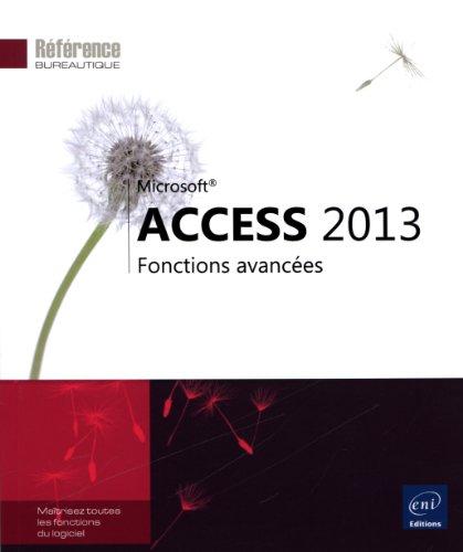 9782746082717: Access 2013 - Fonctions avancées