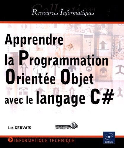 Apprendre la Programmation Orientée Objet avec le: Luc GERVAIS
