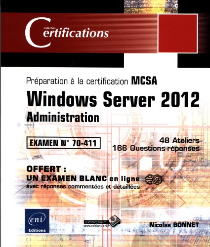 9782746082991: Windows Server 2012 - Administration - Préparation à la certification MCSA - Examen 70-411