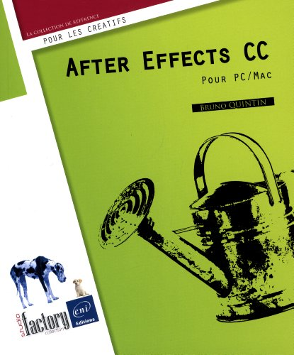 9782746083073: After Effects CC - Pour PC/Mac