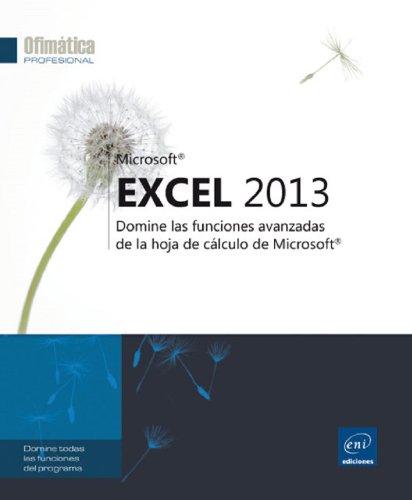 9782746083950: EXCEL 2013-DOMINE FUNCIONES AVANZADAS DE HOJA DE CALCULO MIC
