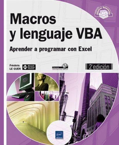 9782746085862: Macros y Lenguaje VBA. Aprender A Programar Con Excel - 2ª Edición
