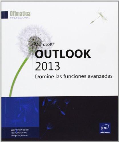 9782746086548: Outlook 2013. Domine Las Funciones Avanzadas