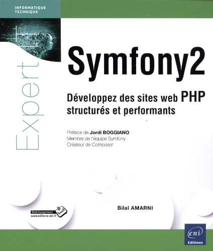 9782746086906: Symfony2 - Développez des sites web PHP structurés et performants