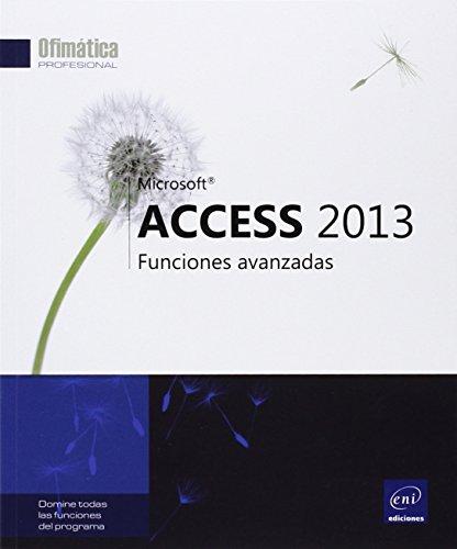 9782746087163: Access 2013. Funciones Avanzadas