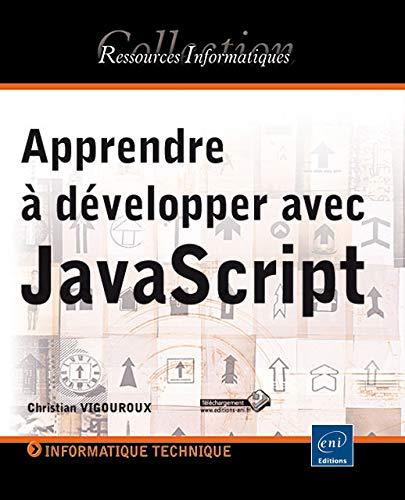 9782746088535: Apprendre à développer avec JavaScript