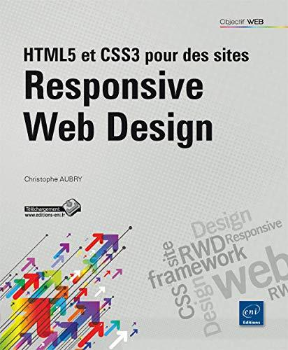 9782746089334: HTML5 et CSS3 pour des sites Responsive Web Design