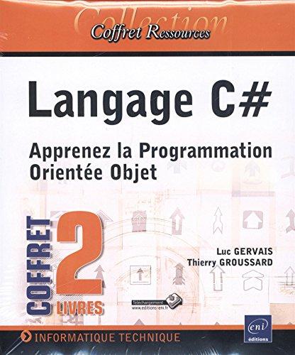 Langage C# - Coffret de 2 livres: Thierry GROUSSARD; Luc