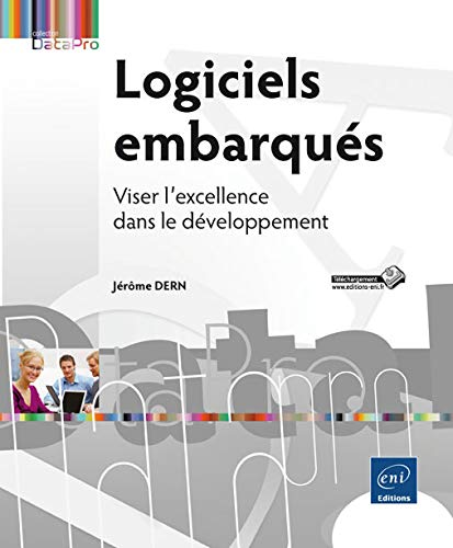 9782746091559: Logiciels embarqués - Viser l'excellence dans le développement