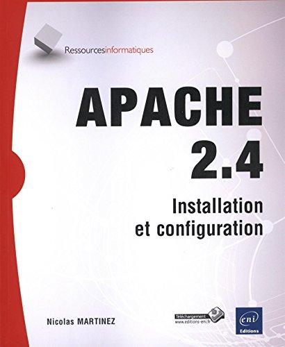 9782746091603: Apache 2.4 - Installation et configuration