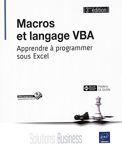 9782746093355: Macros et langage VBA - Apprendre à programmer sous Excel (3ième édition)