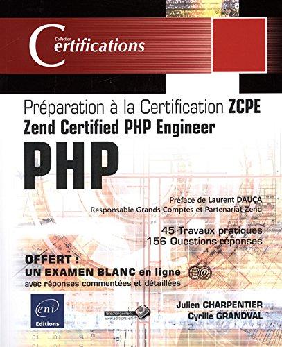 9782746093782: PHP : Préparation à la certification Zend Certified PHP Engineer (ZCPE) (Certifications)