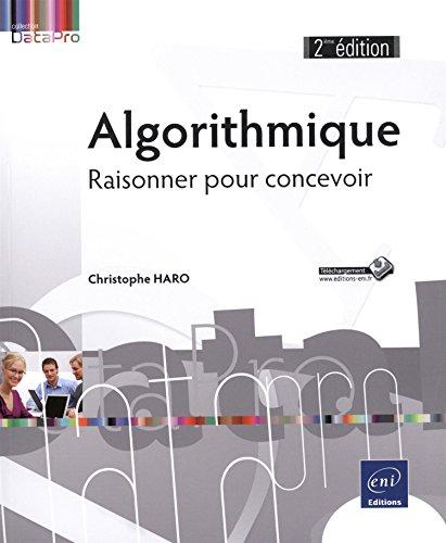 9782746095571: Algorithmique - Raisonner pour concevoir (2i�me �dition)