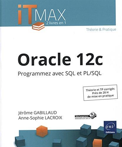 9782746096417: Oracle 12c ; programmez avec SQL et PL/SQL