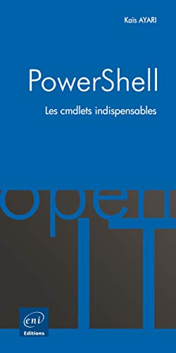 9782746096943: PowerShell ; les cmdlets indispensables