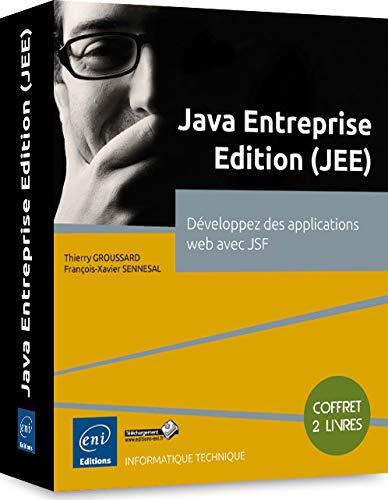 9782746097483: Java Entreprise Edition (JEE) - Coffret de 2 livres : D�veloppez des applications web avec JSF