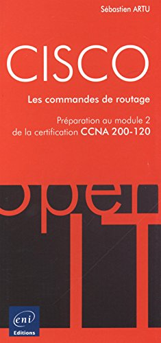9782746097919: CISCO - Préparation au module 2 de l'examen CCNA version 5 - Les commandes de routage