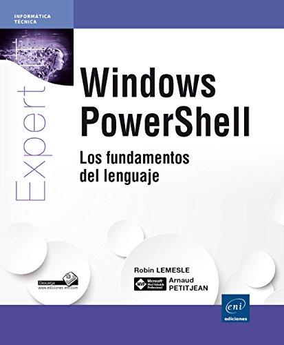 9782746098121: EXPERT IT-WINDOWS POWER SHELL (Los fundamentos del lenguaje)