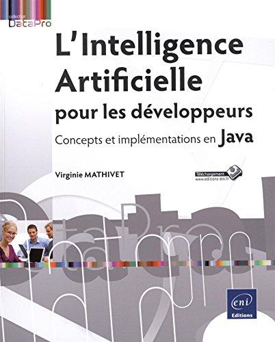 9782746098435: L'Intelligence Artificielle pour les développeurs - Concepts et implémentations en Java