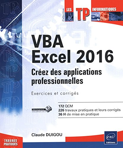 9782746099272: VBA Excel 2016 - Cr�ez des applications professionnelles : exercices et corrig�s