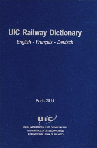 9782746119888: UIC Railway Dictionary english-français-deutsch