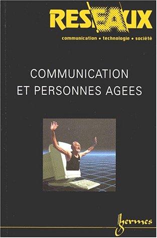 9782746200685: Communication et personnes âgées