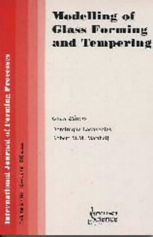 9782746200814: Modelling of Glass Forming and Tempering (International journal of forming processes)