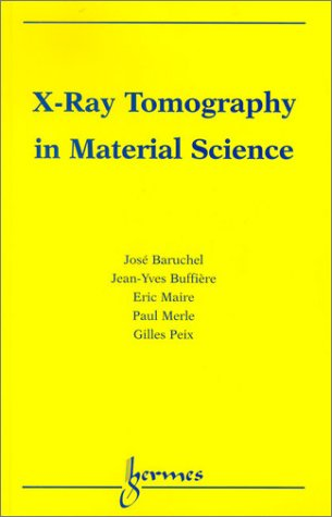 9782746201156: X-Ray Tomography in Material Science