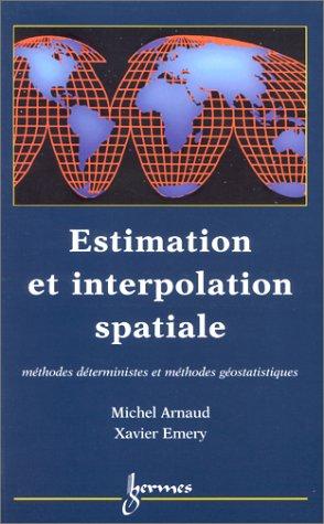 9782746201385: Estimation et interpolation spatiale. M�thodes d�terministes et m�thodes g�ostatistiques