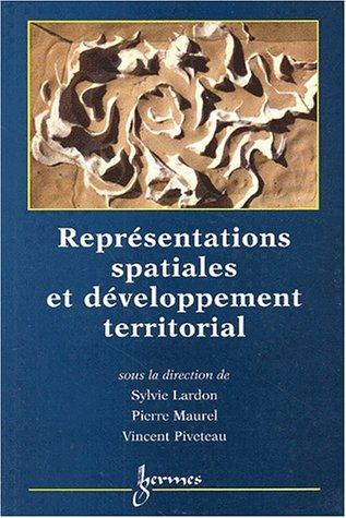 9782746202528: Représentations spatiales et développement territorial