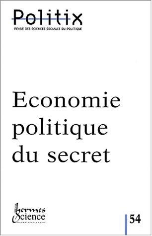 9782746202863: Politix, N° 54/2001 : Economie politique du secret