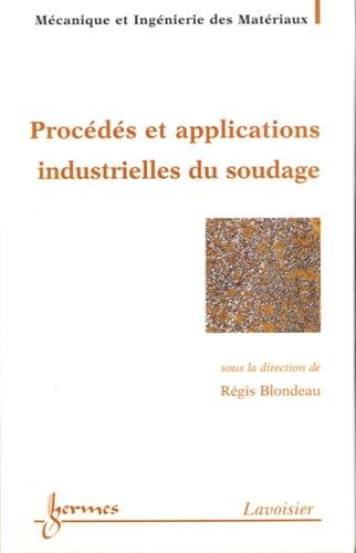 PROCEDES ET APPLICATIONS INDUSTRIELLES D: BLONDEAU REGID