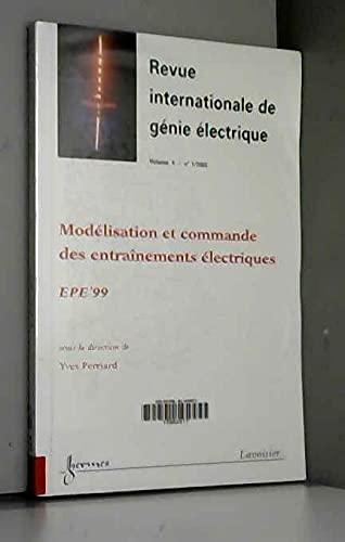 9782746203976: REVUE INTERNATIONALE DE GENIE ELECTRIQUE 1 (2002) : MODELISATION ET COMMANDE DES ENTRAINEMENTS ELECTRIQUES : EPE'99