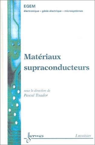9782746204904: mat�riaux supraconducteurs