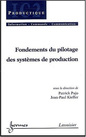 9782746205130: Fondements du pilotage des systèmes de production
