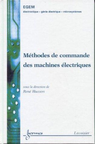 9782746205765: méthodes de commande des machines électriques