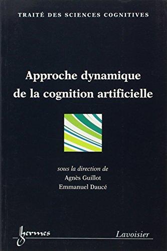 9782746205833: Approche dynamique de la cognition artificielle