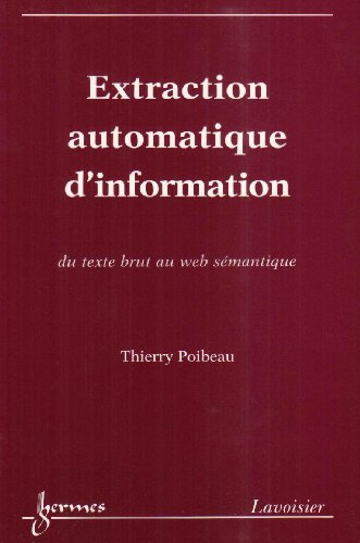 9782746206106: Extraction automatique d'information: (French Edition)